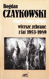 Wiatr z innej strony. Wiersze zebrane z lat 1953-1989 - Bogdan Czaykowski  | mała okładka