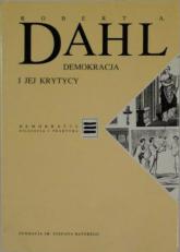 Demokracja i jej krytycy - Robert A. Dahl  | mała okładka