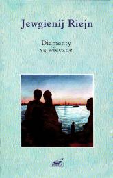 Diamenty są wieczne. Wiersze i poematy - Jewgienij Riejn  | mała okładka