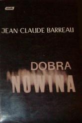 Dobra nowina - Jean-Claude Barreau  | mała okładka