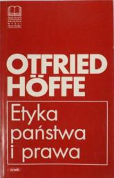 Etyka państwa i prawa - Otfried Höffe  | mała okładka