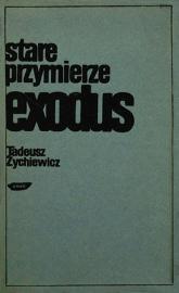Stare przymierze. Exodus - Tadeusz Żychiewicz  | mała okładka
