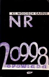 Nr 20998 opowiada - ks. Wojciech Gajdus  | mała okładka