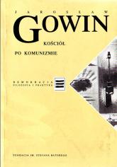 Kościół w postkomunistycznej Polsce - Jarosław Gowin  | mała okładka