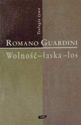 Wolność - łaska - los - Romano Guardini  | mała okładka