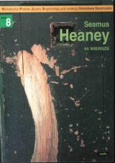 44 wiersze - Seamus Heaney  | mała okładka