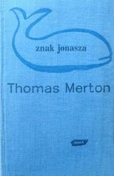 Znak Jonasza - Thomas Merton  | mała okładka