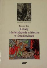 Kobiety i doświadczenie mistyczne w średniowieczu - Frances Beer  | mała okładka