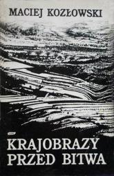 Krajobrazy przed bitwą - Maciej Kozłowski  | mała okładka