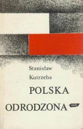 Polska odrodzona 1914-1939 - Stanisław Kutrzeba  | mała okładka
