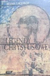 Legendy chrystusowe - Selma Lagerlöf  | mała okładka