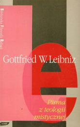 Pisma z teologii mistycznej - Gottfried Wilhelm Leibniz  | mała okładka