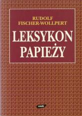 Leksykon papieży - Rudolf Fischer-Wollpert  | mała okładka