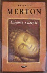 Dziennik azjatycki - Thomas Merton  | mała okładka