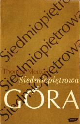 Siedmiopiętrowa góra - Thomas Merton  | mała okładka