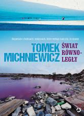 Świat równoległy - Tomek Michniewicz | mała okładka
