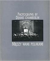 Między wami Polakami - Dennis Chamberlin  | mała okładka