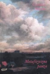 Metafizyczna pauza - Czesław Miłosz  | mała okładka