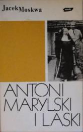 Antoni Marylski i Laski - Jacek Moskwa  | mała okładka