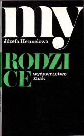 My rodzice  - Józefa Hennelowa  | mała okładka