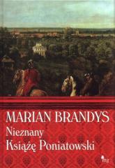Nieznany książę Poniatowski - Marian Brandys | mała okładka