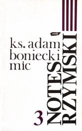 Notes rzymski. Tom III. Lata 1986-1988 - ks. Adam Boniecki  | mała okładka