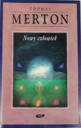 Nowy człowiek - Thomas Merton  | mała okładka