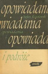 Opowiadania i podróże - Stefan Kisielewski  | mała okładka