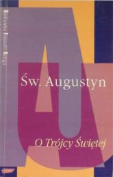 O Trójcy Świętej - św.  Augustyn  | mała okładka