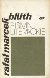 Pisma literackie - Rafał Marceli Blüth  | mała okładka