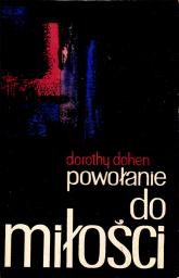 Powołanie do miłości - Dorothy Dohen  | mała okładka