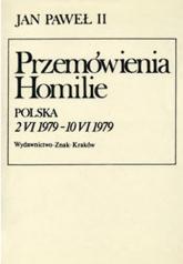 Przemówienia. Homilie. Polska  2 VI 1979 - 10 VI 1979. Kalendarium pobytu Jana Pawła II w Polsce - papież   Jan Paweł II  | mała okładka