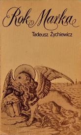 Rok Marka - Tadeusz Żychiewicz  | mała okładka