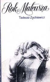 Rok Mateusza - Tadeusz Żychiewicz  | mała okładka