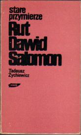 Stare przymierze. Rut, Dawid, Salomon - Tadeusz Żychiewicz  | mała okładka
