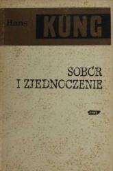 Sobór i zjednoczenie - ks. Hans Küng  | mała okładka
