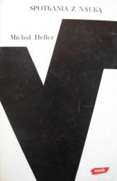 Spotkania z nauką  - Michał Heller  | mała okładka