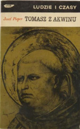 Tomasz z Akwinu - Josef Pieper  | mała okładka
