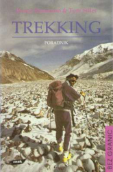 Trekking. Poradnik - Bruno Bauman, Toni Siller  | mała okładka