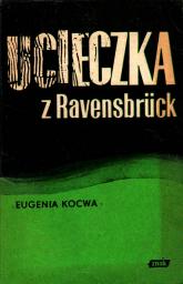 Ucieczka z Ravensbrück - Eugenia Kocwa  | mała okładka