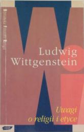 Uwagi o religii i etyce - Ludwig Wittgenstein  | mała okładka