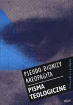 Pisma teologiczne. Imiona boskie. Teologia mistyczna. Listy - Pseudo-Dionizy Areopagita  | mała okładka