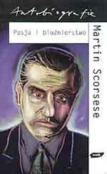 Pasja i bluźnierstwo - Martin Scorsese  | mała okładka