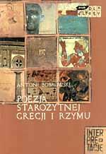 Poezja starożytnej Grecji i Rzymu - Antoni Bobrowski  | mała okładka