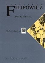 Twarz  i maska - Stanisław Filipowicz  | mała okładka