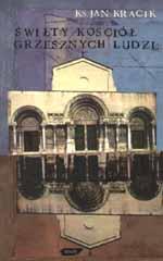 Święty kościół grzesznych ludzi - ks. Jan Kracik  | mała okładka