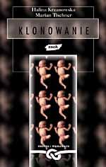 Klonowanie - Halina Krzanowska, Marian Tischner  | mała okładka