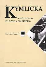 Współczesna filozofia polityczna. Wprowadzenie - Will Kymlicka  | mała okładka