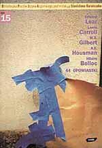 44 opowiastki wierszem - Edward Lear, Lewis Carroll, W. ... | mała okładka