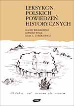 Leksykon polskich powiedzeń historycznych - Konrad Wnęk, Maciej Wilamowski, ... | mała okładka